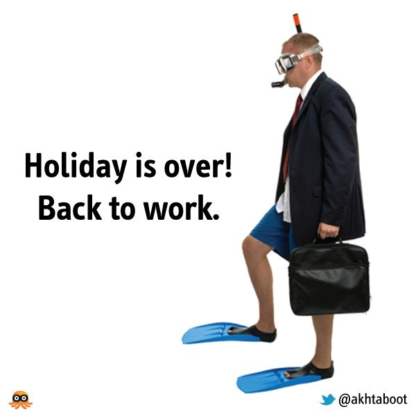 Back To Work Quotes After Vacation: Michael Soetens (@msoetens)