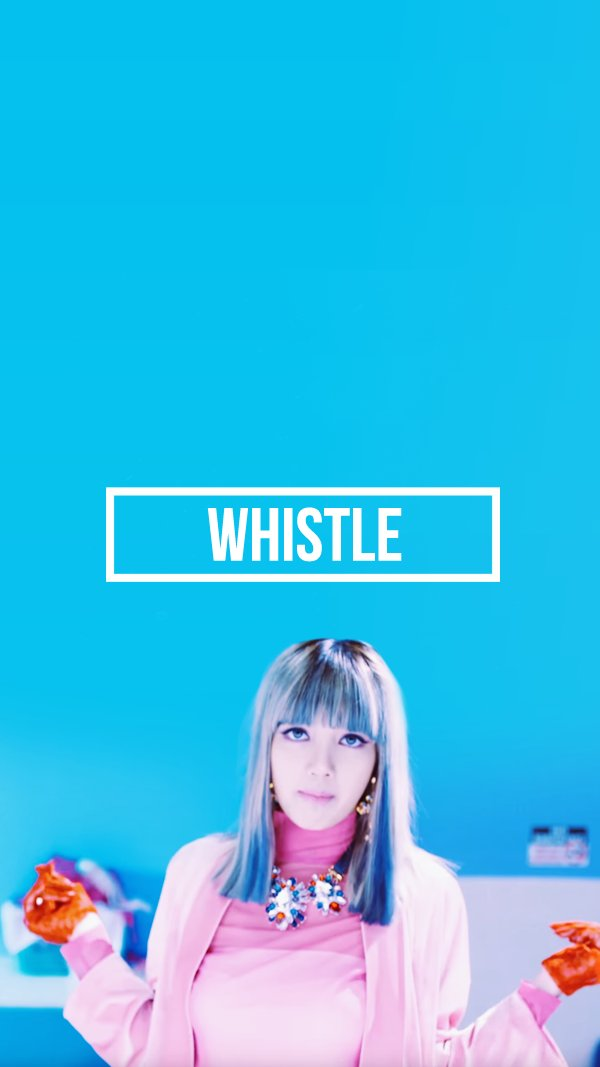 Yg Lockscreen World On Twitter 090816 Blackpink Whistle Lisa