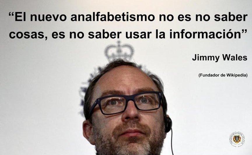El nuevo analfabetismo es no saber usar la información. @jimmy_wales vía @fggutierrez #biblioteca #fb https://t.co/12ElpKuz70