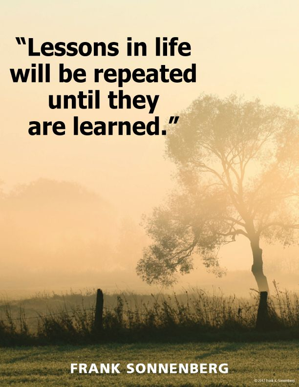#Lessons in #life will be repeated until they are learned. https://t.co/2YAwHbG7Lw