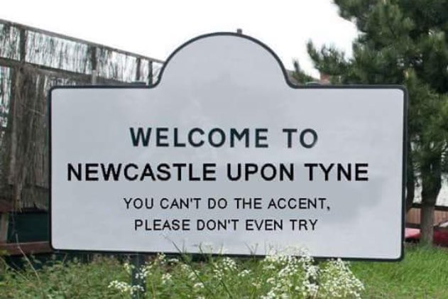 Haha!! Soooo true! #Geordie #accent #lovenewcastle #toon https://t.co/eKyb5CzJ5k