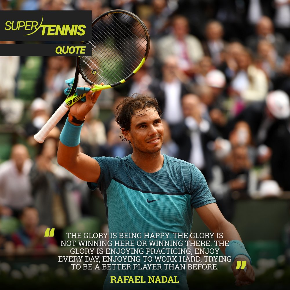 Supertennis Tv On Twitter The Glory S To Enjoy Practicing Hard Work And Trying To Be A Better Player Rafaelnadal Tennis Quotes Atp Nadal