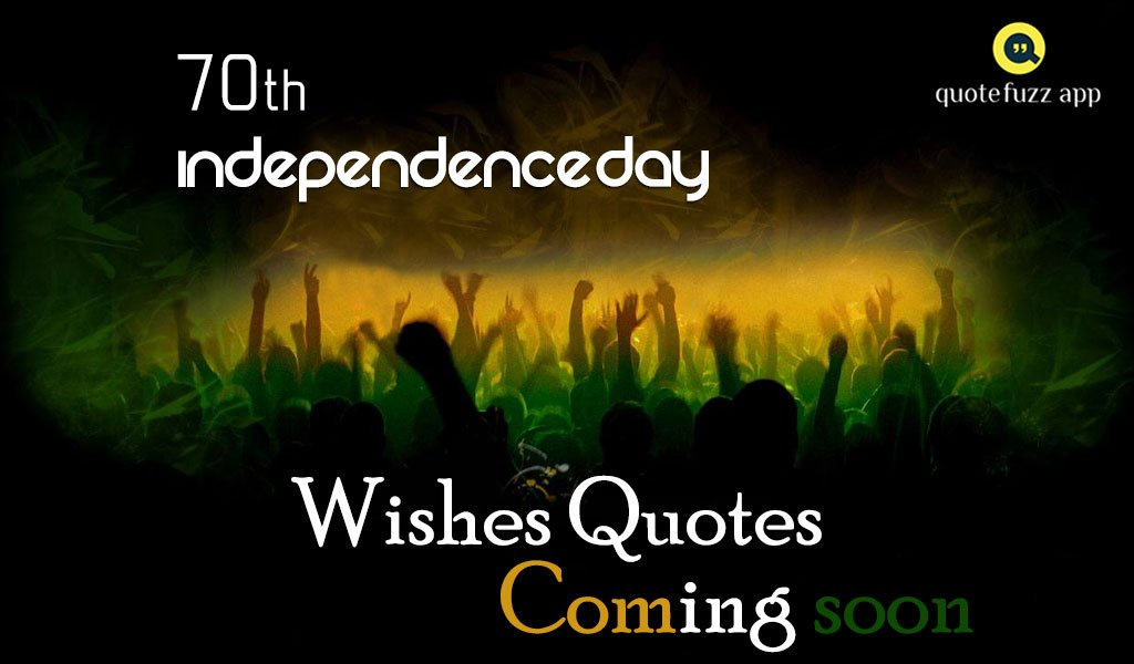 Hasini Konda On Twitter Independence Day Quotations For More Quotes Visit Our App Https T Co Zrjd18hgmv