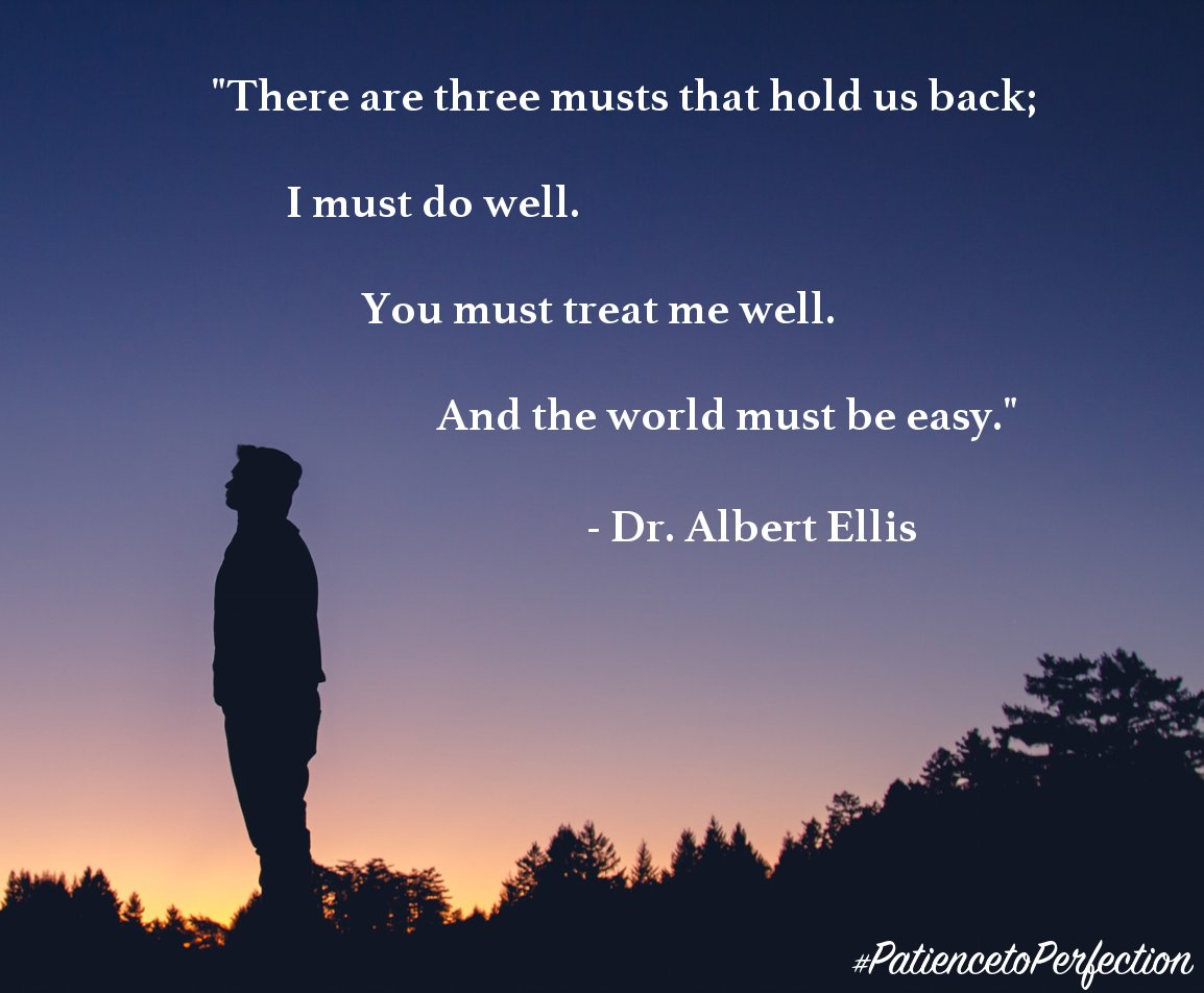 """innovatorsonly on Twitter: """"""""There are three musts that hold us back..."""" -  Dr. Albert Ellis #RET #retweet https://t.co/0SgkBj5ULB… """""""