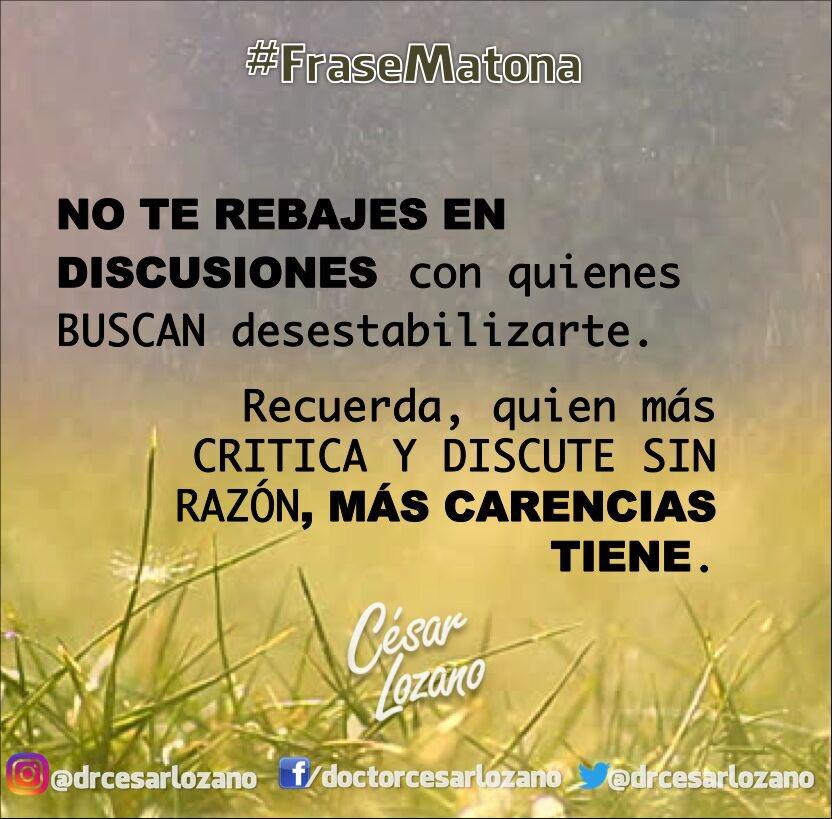 Dr César Lozano On Twitter Frasematona Hayniveles