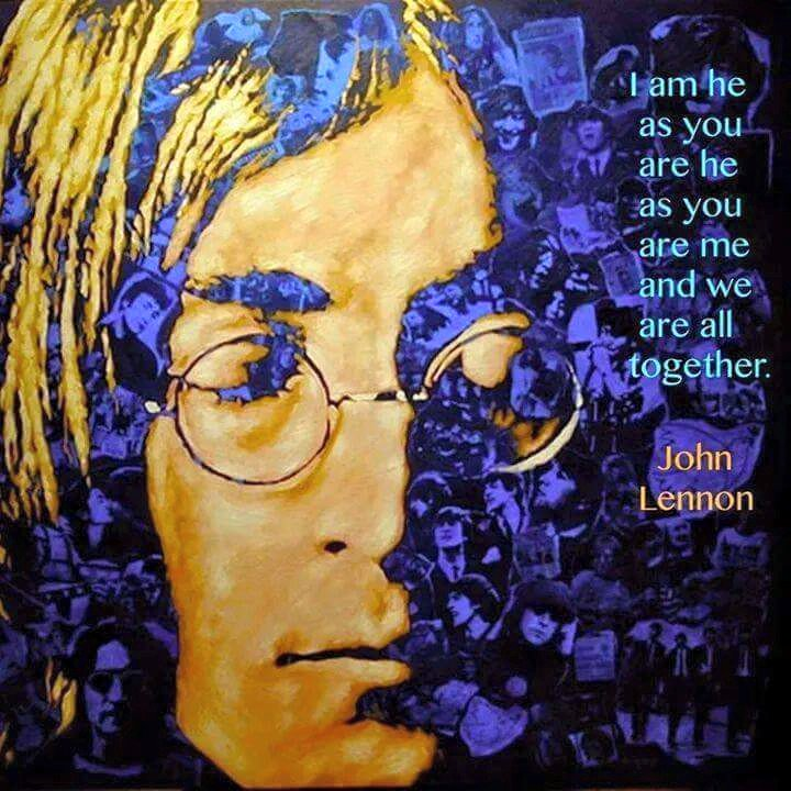 Image result for john lennon i am you as you are me quotes