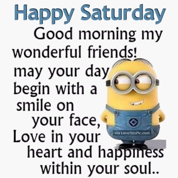Original Good Morning Happy Saturday Inspirational Quotes