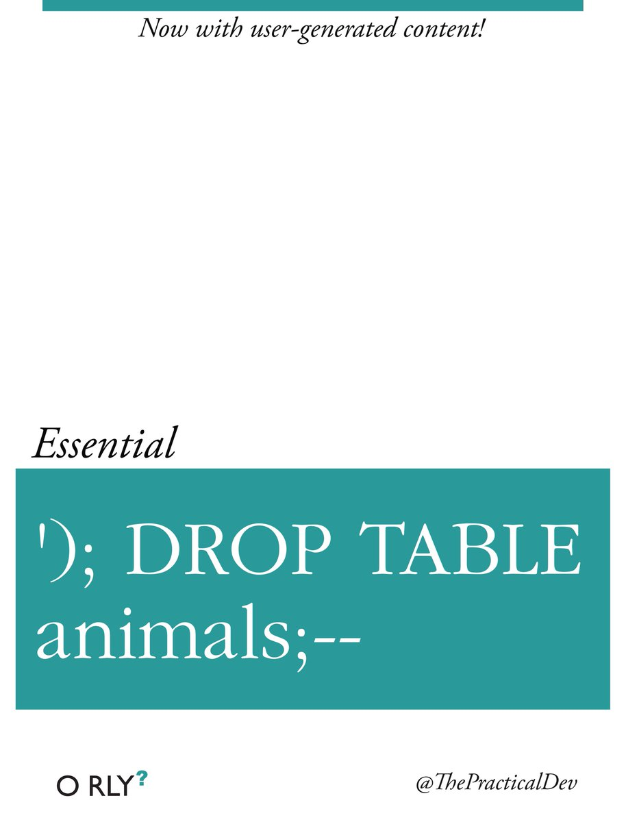 O'rly drop table animals