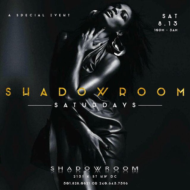 8.13 {Special Event} Saturday Night At Shadow Room | RSVP https://t.co/45TscdWihm | Tables 571.435.7186 https://t.co/o92PWaAZ2K