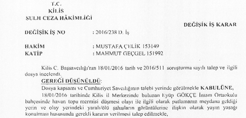 17) Kilis criminal court judge [read it as #Erdogan's loyalist] issued a gag order on the same day. https://t.co/6nkSSymoeE