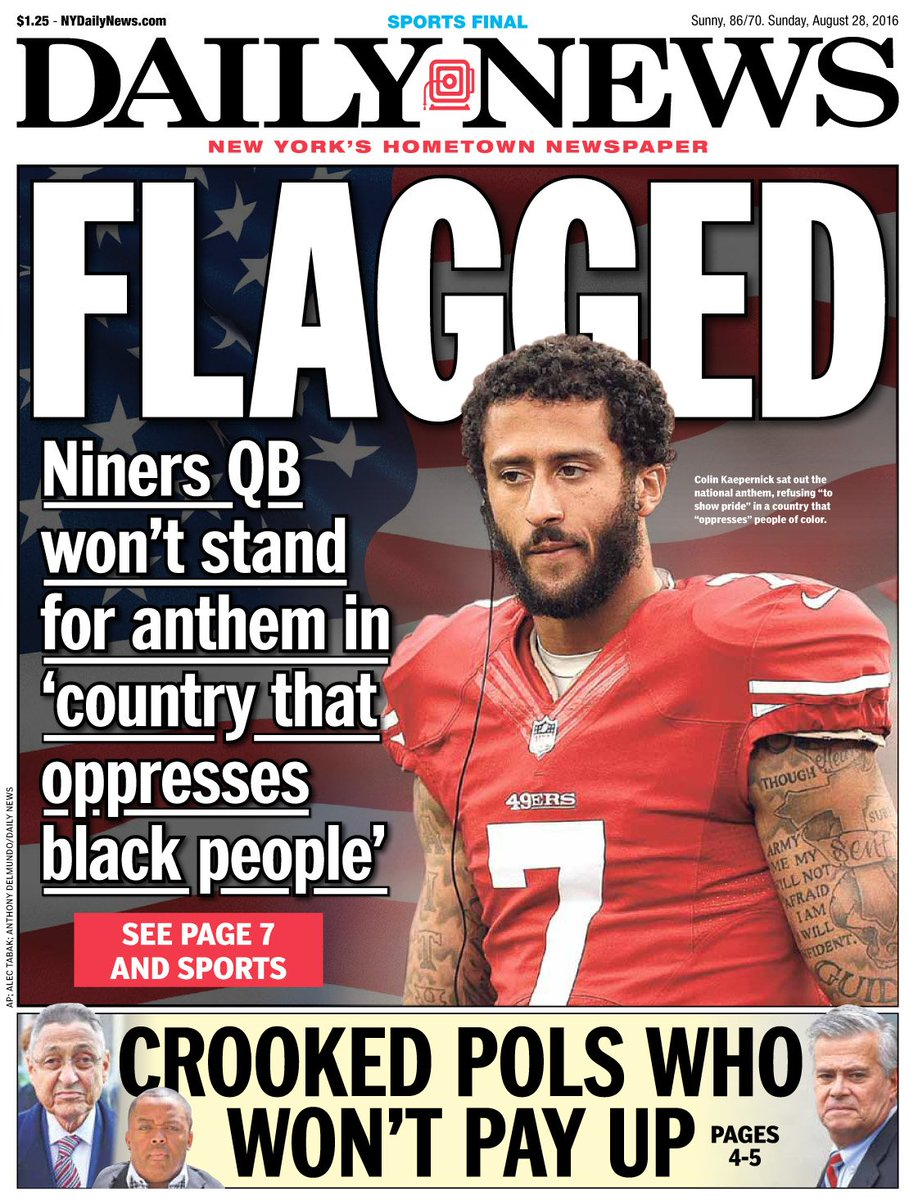 Tomorrow's front page...FLAGGEDQB Colin Kaepernick sits during anthem