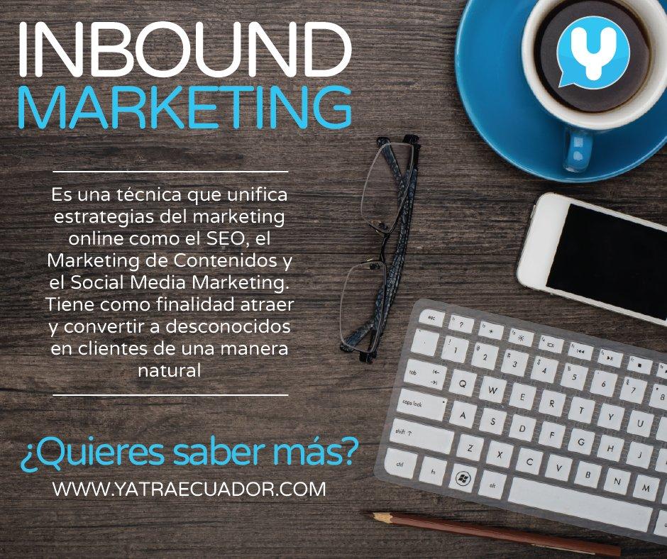 ¿Que es el Inbound Marketing? #YatraEcuador #inboundmarketing https://t.co/FKIsl4kky0