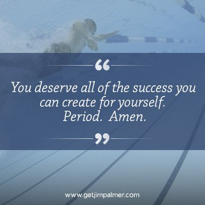 """You deserve all of the success you can create for yourself.  Period.  Amen."" https://t.co/CDjgQw7yCK"