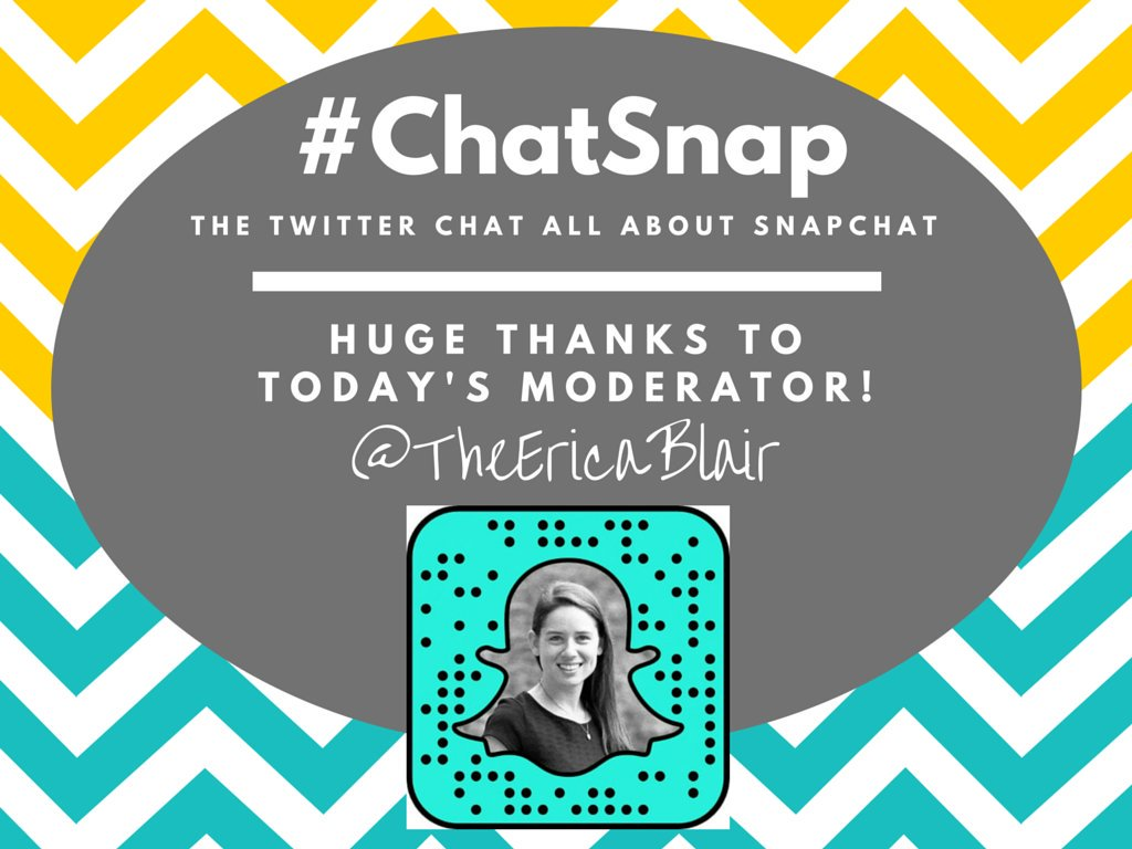 Today's #ChatSnap moderator is @TheEricaBlair! She'll be RTing y'all like crazy for the next hour! https://t.co/b8nPnhnhCJ