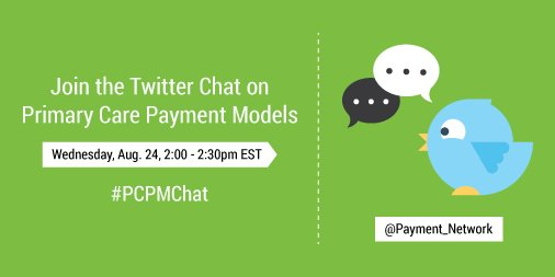 Join us on Wed, Aug 24 from 2-2:30 pm ET for a live chat on primary care payment models. #PCPMChat https://t.co/ciulbrh6XH