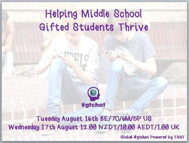 Thumbnail for #gtchat: Helping Gifted Middle School Students Thrive