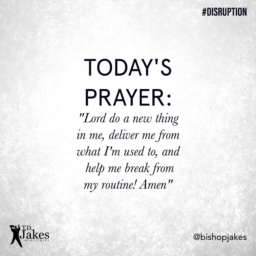 """T.D. Jakes On Twitter: """"Good Morning! Start Your Day With"""