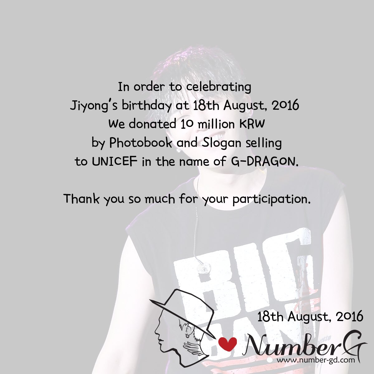 Number G On Twitter To Celebrate Gd S Bday We Donated 10 Million Krw By Pb And Slogan Ing Unicef In The Name Of Numberg