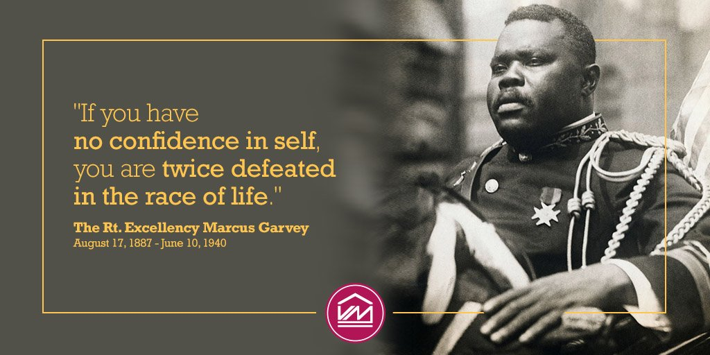 """""""With confidence, you have won before you have started"""". Happy Birthday #MarcusGarvey! https://t.co/5WM3RJ03f9"""