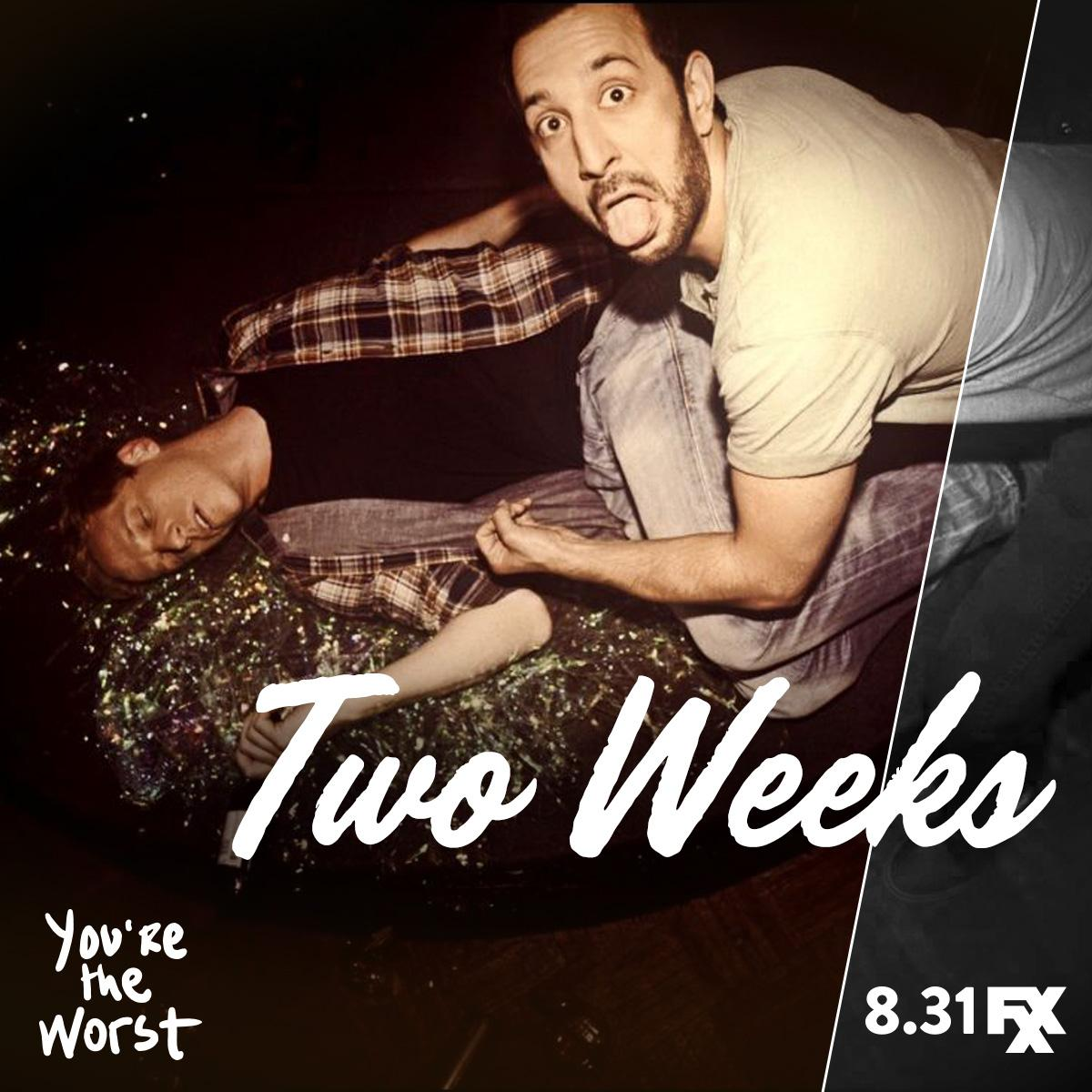Going hard so you don't have to. The new season of #YouretheWorst returns in TWO WEEKS on @FXXNetwork.