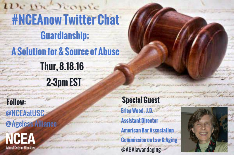 """Thumbnail for 8/18/16 #NCEAnow Chat: """"Guardianship: A Solution for and Source of Abuse"""""""
