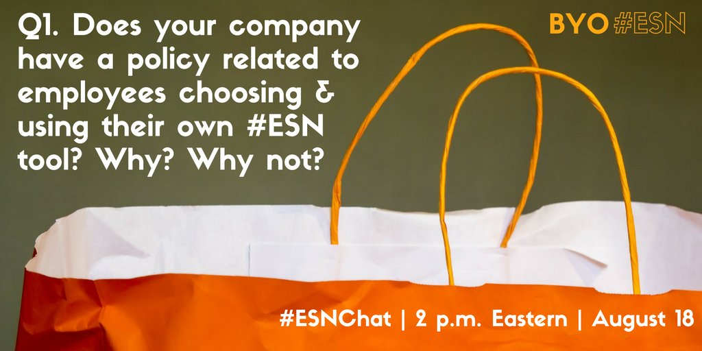 Q1. Does your company have a policy related to employees choosing & using their own #ESN tool? Why/not? #ESNChat https://t.co/bdeSdthACL