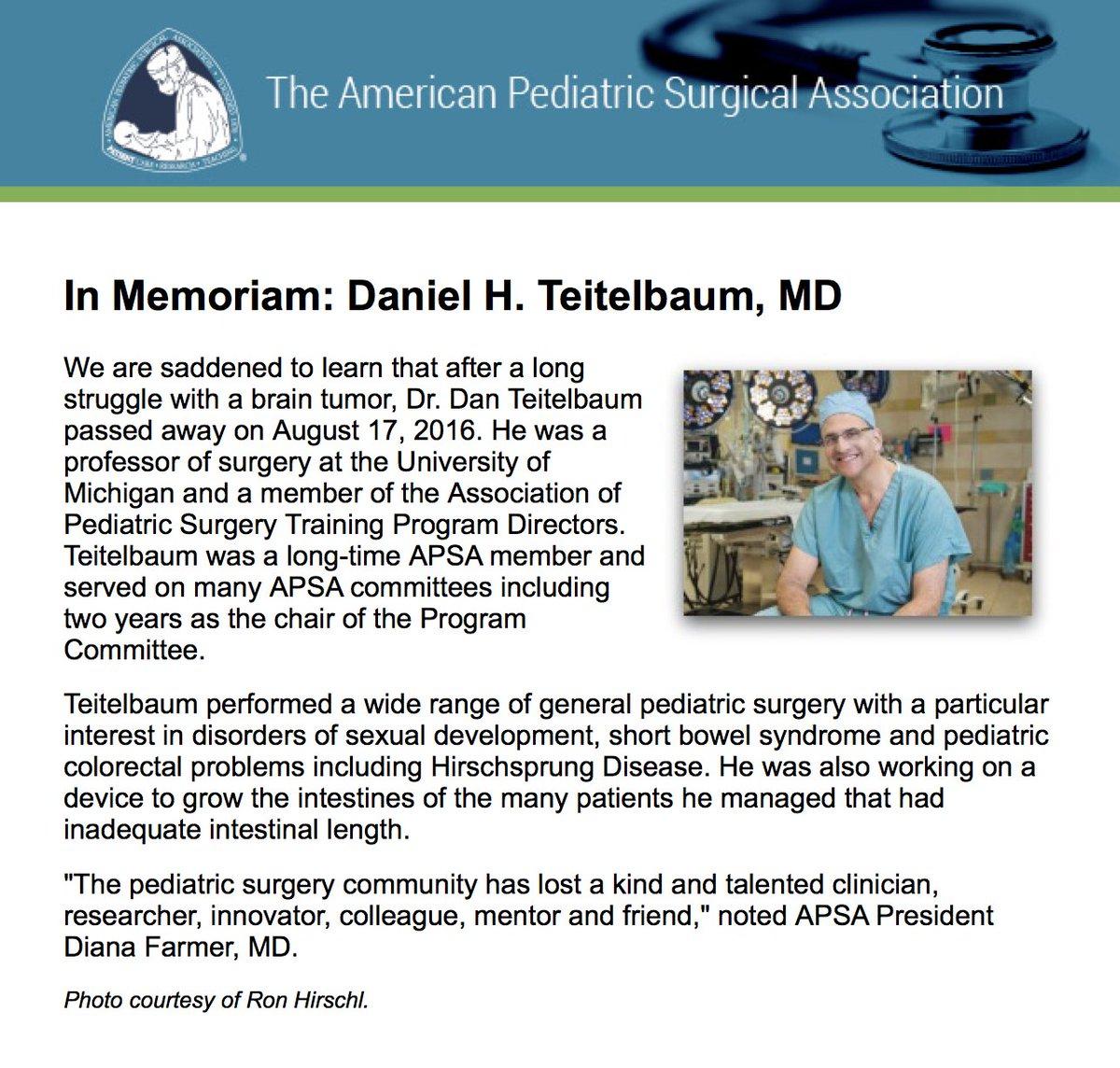 A very sad day for #pedsurg  R.I.P.   Dan Teitelbaum, MD, FACS, FAAP  @APSASurgeons @AmCollSurgeons  @AmerAcadPeds https://t.co/W51Yp37kpI