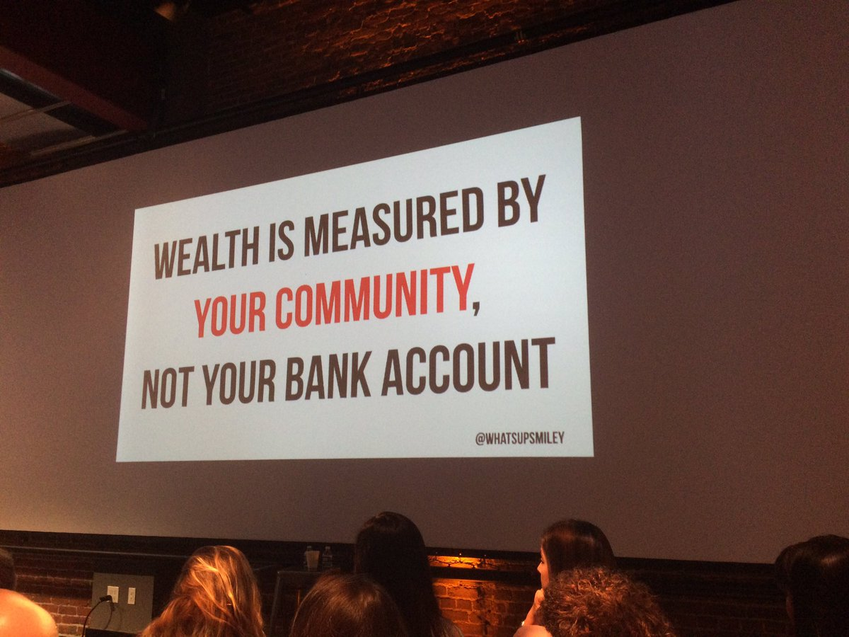 """Millenials measure their wealth not by their bank account, but by their community"" -Adam Poswolsky #cultureinaction https://t.co/0su3JKbe0D"