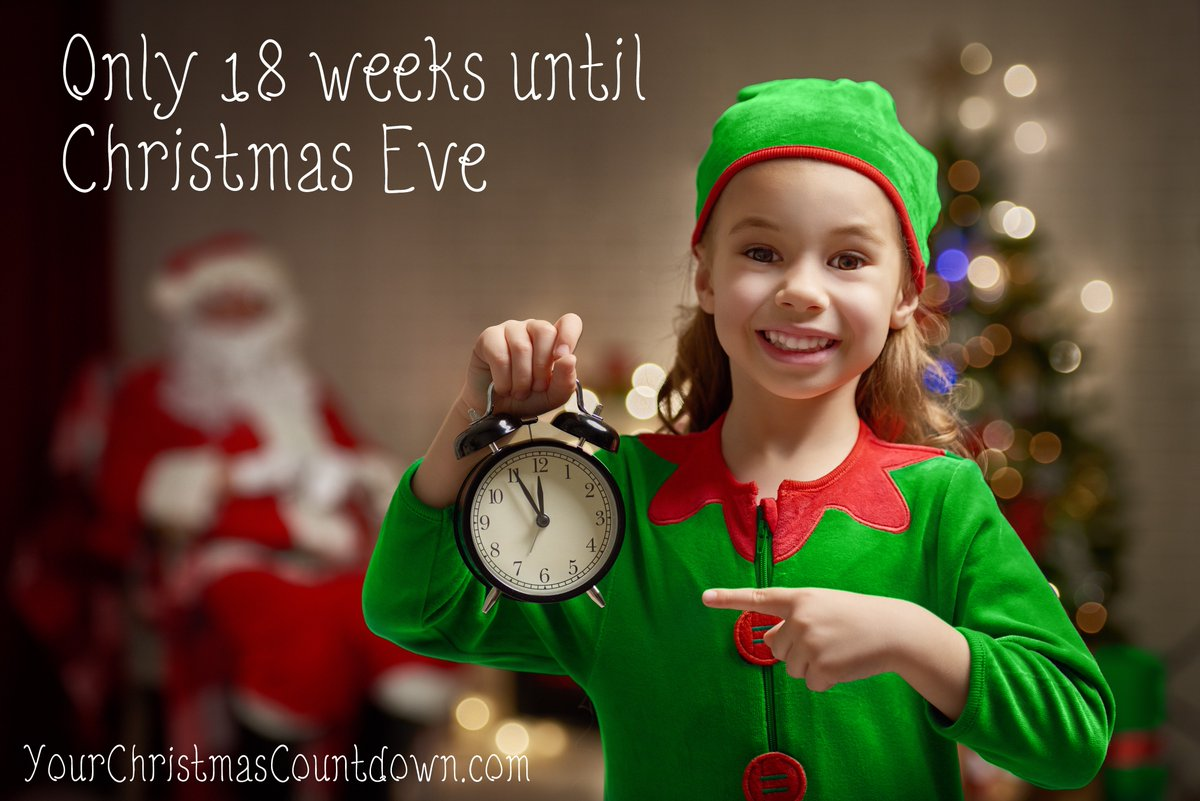 your christmas countdown on twitter 18 weeks until christmas eve christmaseve 18weeks elves presents busy httpstco08kjvawqc2