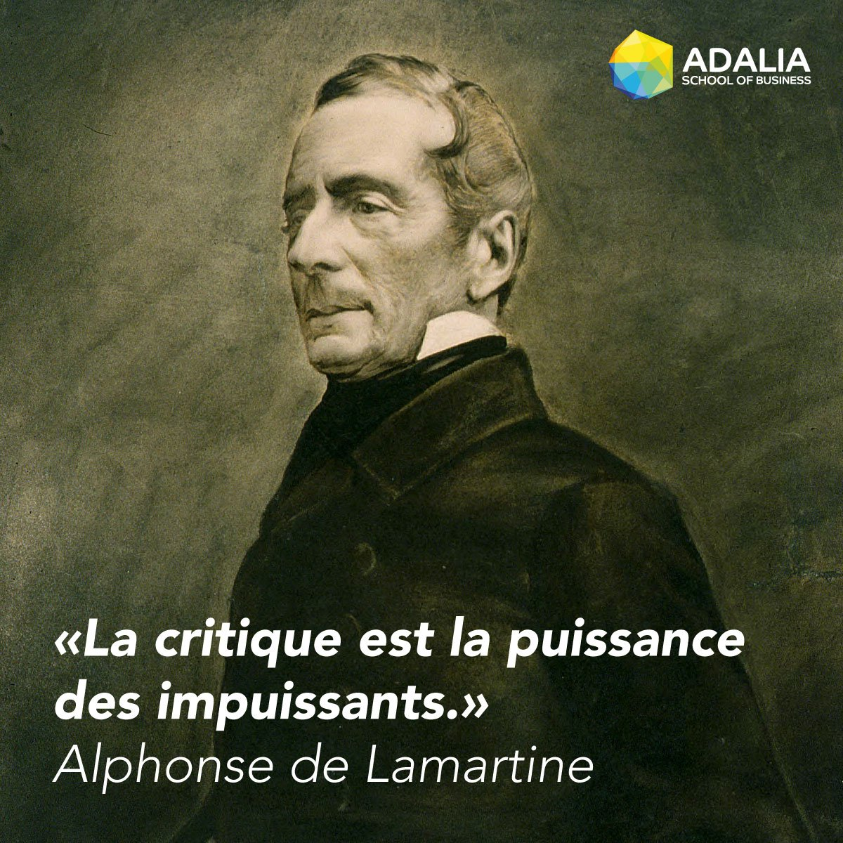 Adalia On Twitter La Critique Est La Puissance Des Impuissants Alphonse De Lamartine