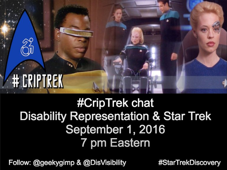 The #CripTrek Twitter chat is on September 1st @ 7pm EST! Co-hosting with @DisVisibility. #StarTrek @startrekcbs https://t.co/93HPf8nhVn