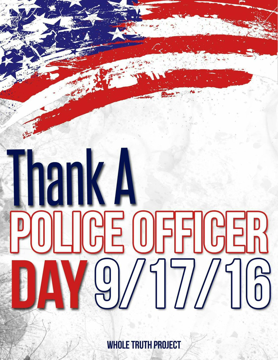 Blue Alert On Twitter September 17th 2016 Is Thank A Police