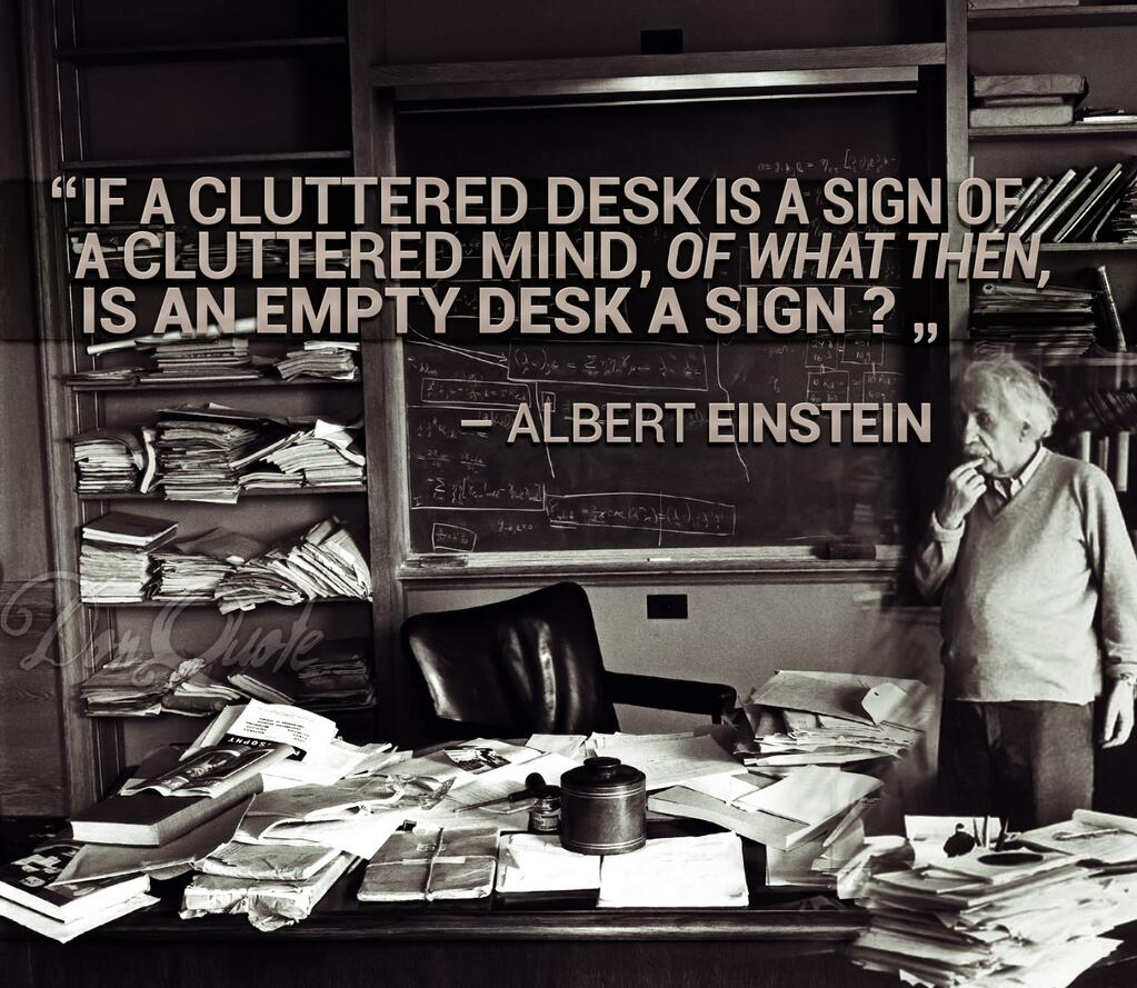Asapscience On Twitter Quot Quot If A Cluttered Desk Is A Sign Of