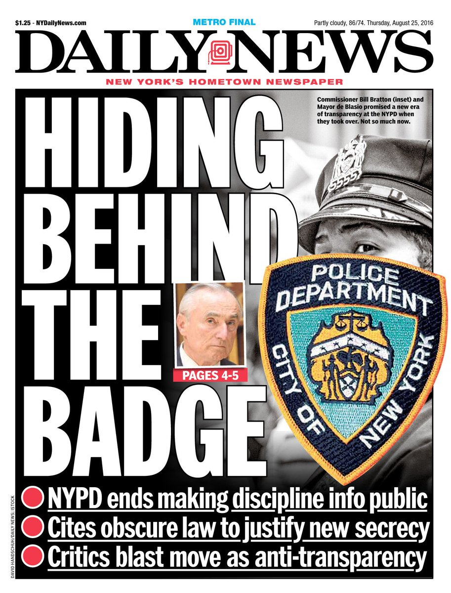 Tomorrow's front page...HIDING BEHIND THE BADGE: NYPD ends making discipline info public
