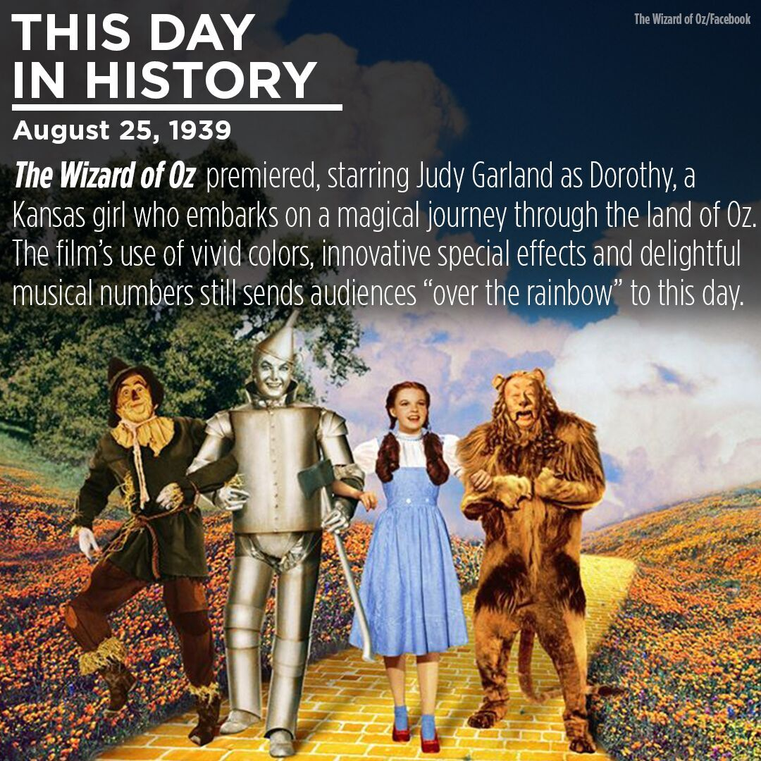 """This Day in History: """"The Wizard of Oz"""" premiered on August 25, 1939"""