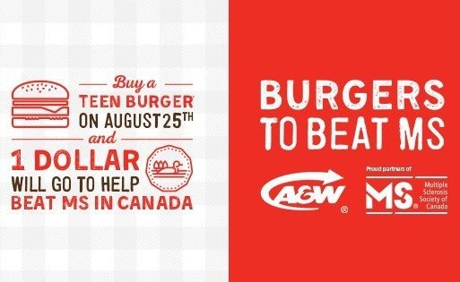 #BurgersToBeatMS Day! $1 of every @AWCanada Teen Burger bought goes to @MSSocietyCanada. So who wants a