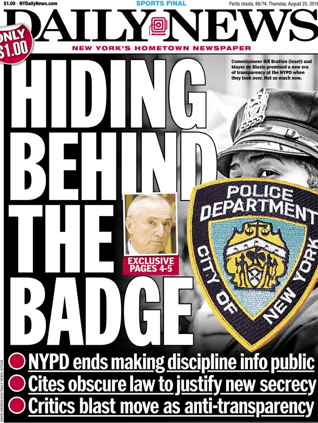 Today's front page...HIDING BEHIND THE BADGE: NYPD ends making discipline info public