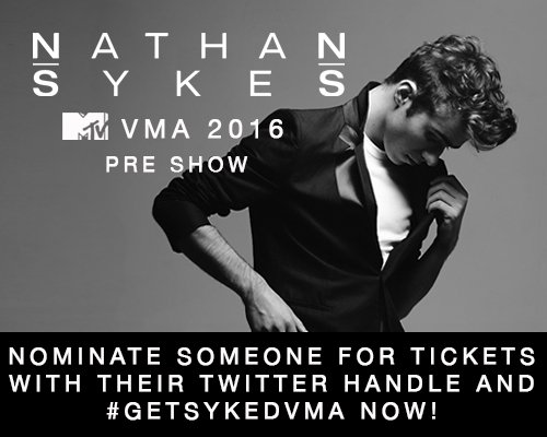 RT @NathanSykesHQ: Know someone over 18 who wants to go to the VMA pre-show?Tweet their name + #GetSykedVMA now https://t.co/1YJ90ya5Mw htt…