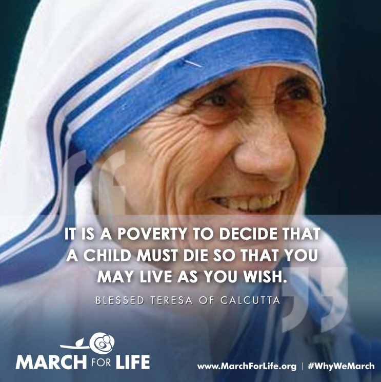 """It is poverty to decide that a child must die so that you may live as you wish."" - #MotherTeresa #prolife https://t.co/PDD0o4ug0K"