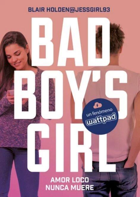Resultado de imagen para bad boy's girl amor loco nunca muere