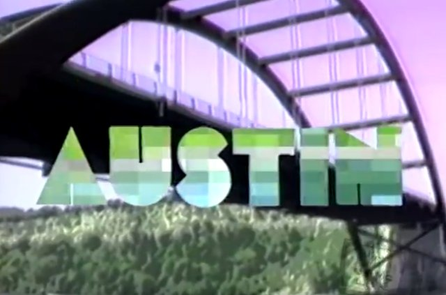 We'll always have Austin -- tourism video from 1980s claims city is 'like Paris'