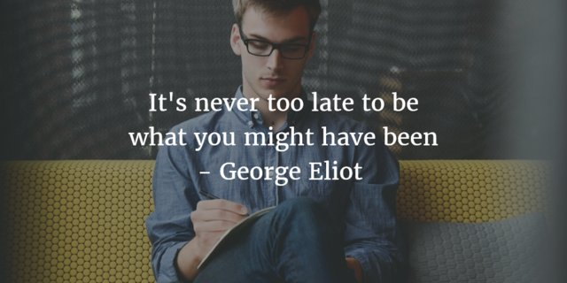 It's never too late to be what you might have been. #thursdaythoughts https://t.co/MbrLSYz3cb