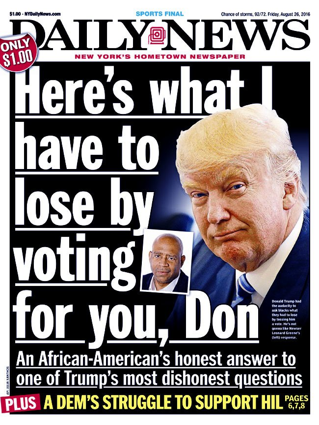 Today's front page: HERE'S WHAT I HAVE TO LOSE BY VOTING FOR YOU, DON