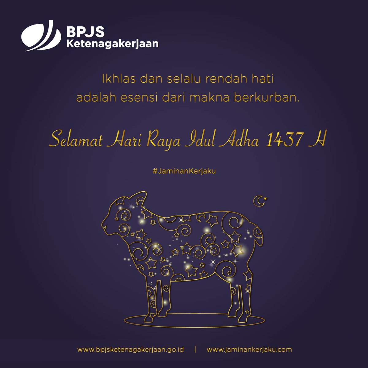 Bpjs Ketenagakerjaan در توییتر Ikhlas Dan Selalu Rendah Hati Adalah Esensi Dari Makna Berkurban Selamat Hari Raya Idul Adha 1437 H