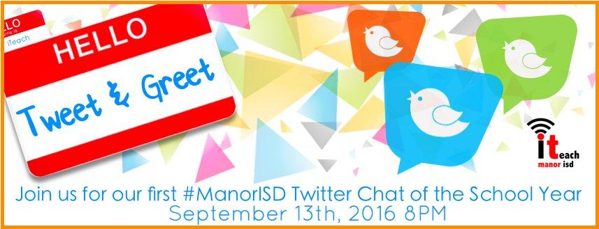 Thumbnail for Tweet & Greet #ManorISD Twitter Chat