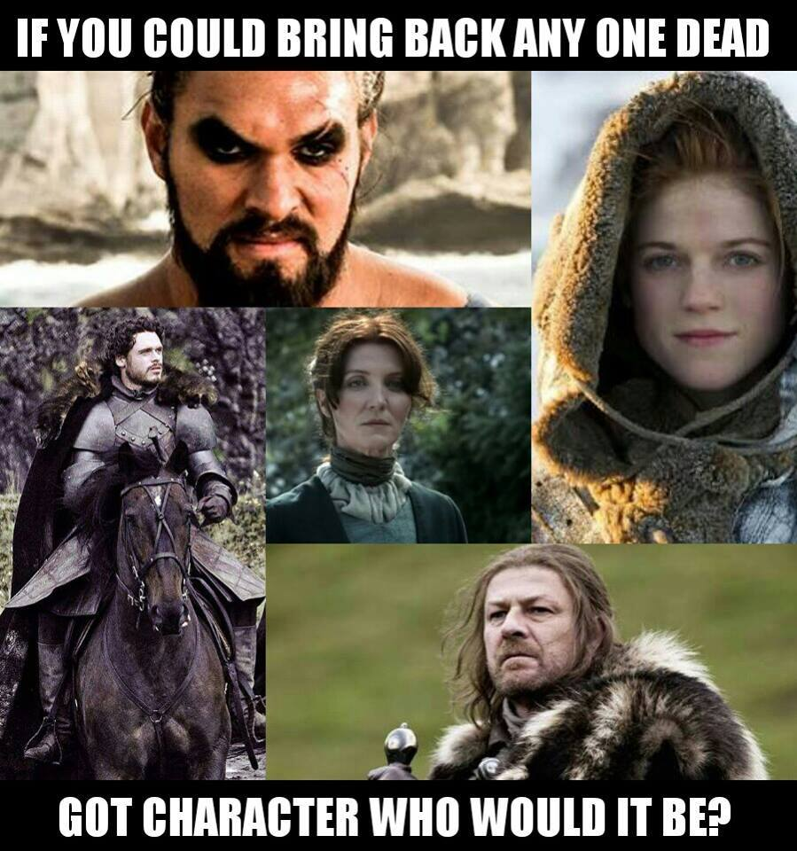 """Game of Thrones Memes on Twitter: """"Who would you bring ..."""