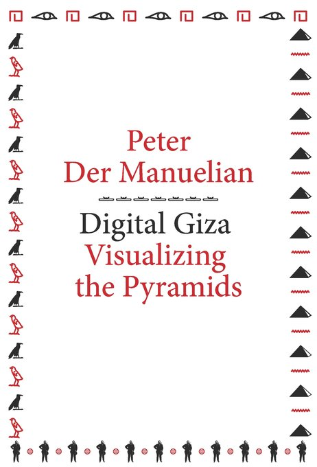 A new book is out in the metaLABprojects series: Peter Der Manuelian's DIGITAL GIZA:  https://t.co/yoPjP5RhGM