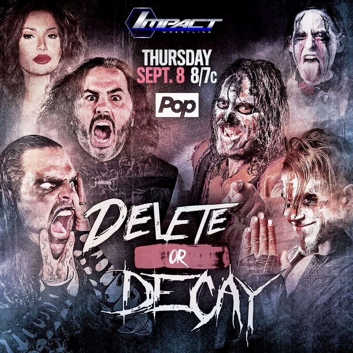 Dont miss #IMPACTonPOP tonight. The world premiere of #DELETEorDECAY needs to be seen by ALL. @IMPACTWRESTLING https://t.co/wJComfrx0D