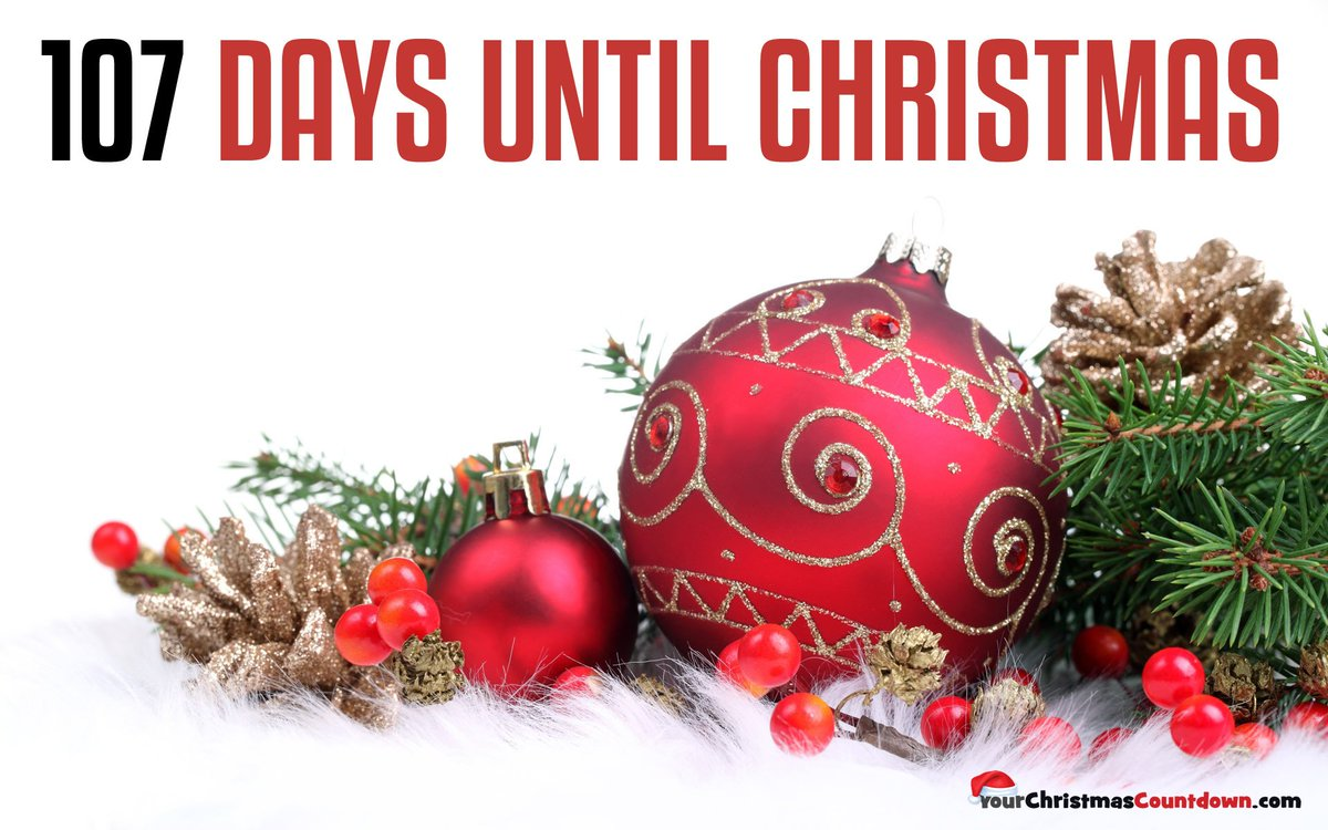 your christmas countdown on twitter only 107 days until christmas httpstco08kjvawqc2 christmas xmas ilovexmas itsnearlychristmas familytime - Countdown Till Christmas Decoration