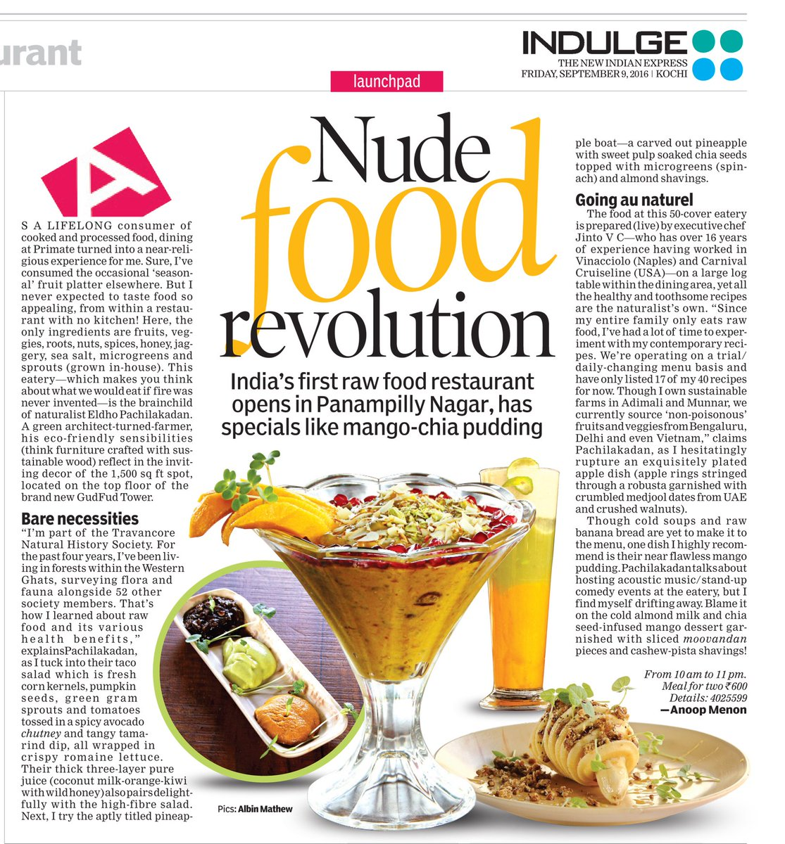 What would we eat if Fire was never invented?Head to Primate—India's first raw food restaurant—for the answer #Kochi https://t.co/BIUgwIhTcm